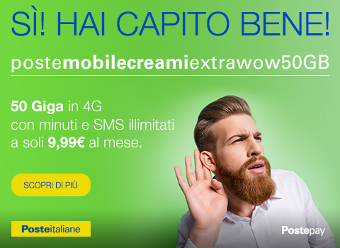 PosteMobile Creami Extra WOW 50GB include 51.200 credit a 9,99 euro