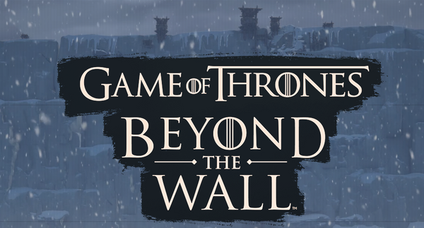 Game of Thrones Beyond the Wall: RPG strategico ufficiale in arrivo quest'autunno